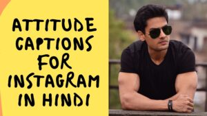 Attitude Captions For Instagram In Hindi Best 30