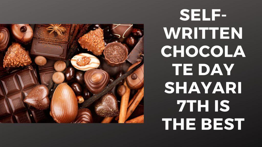 Self-Written Chocolate Day Shayari 7th Is The Best