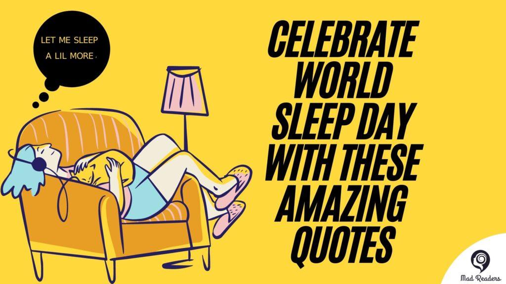 WORLD SLEEP DAY QUOTES