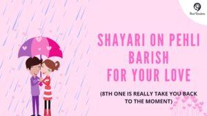 Shayari On Pehli Barish