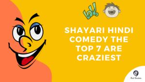 Shayari Hindi Comedy The Top 7 Are Jackpot