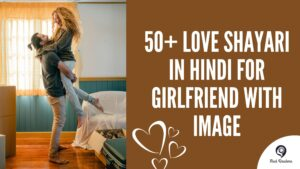 50+ Love Shayari In Hindi For Girlfriend With Image